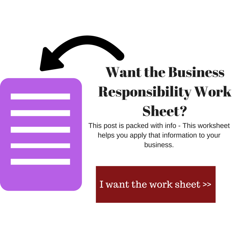 Want the Business Responsibiltiy Worksheet.png
