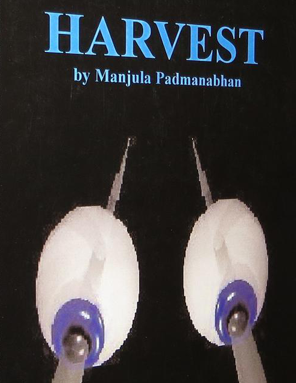 Book cover of Harvest by Manjula Padmanabhan. Appears: Writing