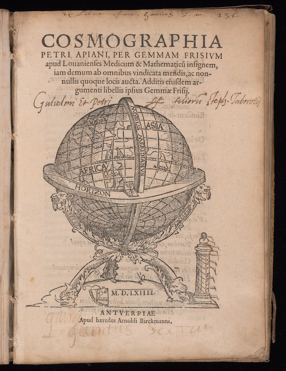From Peter Apian & Gemma Frisius,  Cosmographia Petri Apiani  (Antwerp, 1564).  Courtesy of the  Beinecke Rare Book and Manuscript Library.   Appears:  Writing