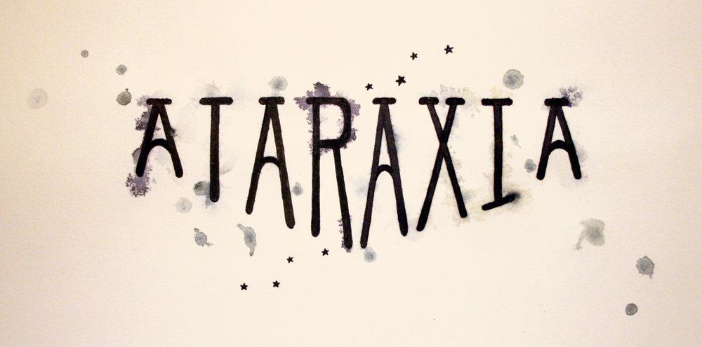 Ataraxia Hand Lettering