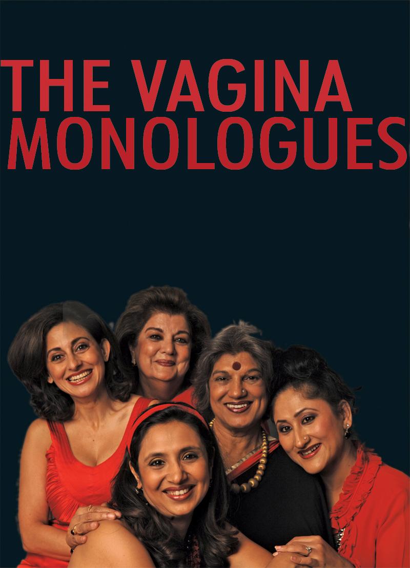 Mahabanoo Mody–Kotwal's production of The Vagina Monologues