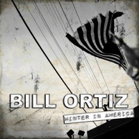 Bill Ortiz Winter in America