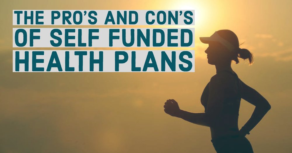 Self Funded Health Plans