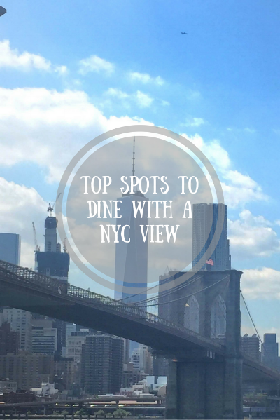 Restaurants with a view of the NYC Skyline