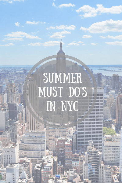 things to do during summer 2016 in nyc