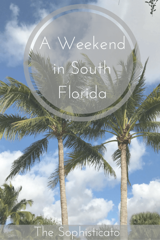 Weekend in South Florida