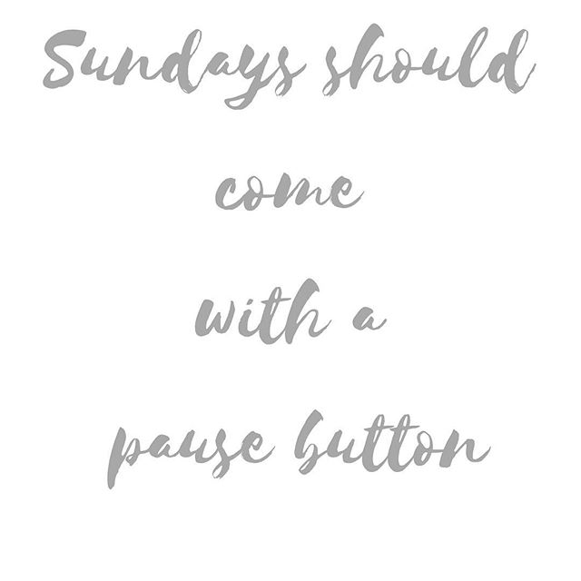 Especially after Thanksgiving!!! #pausebutton #sundaze #thanksgivingweekend