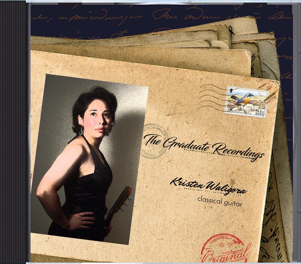 kristen_waligora_graduate_recordings_classical_guitarist_female_actualCD_front_edited-2.jpg