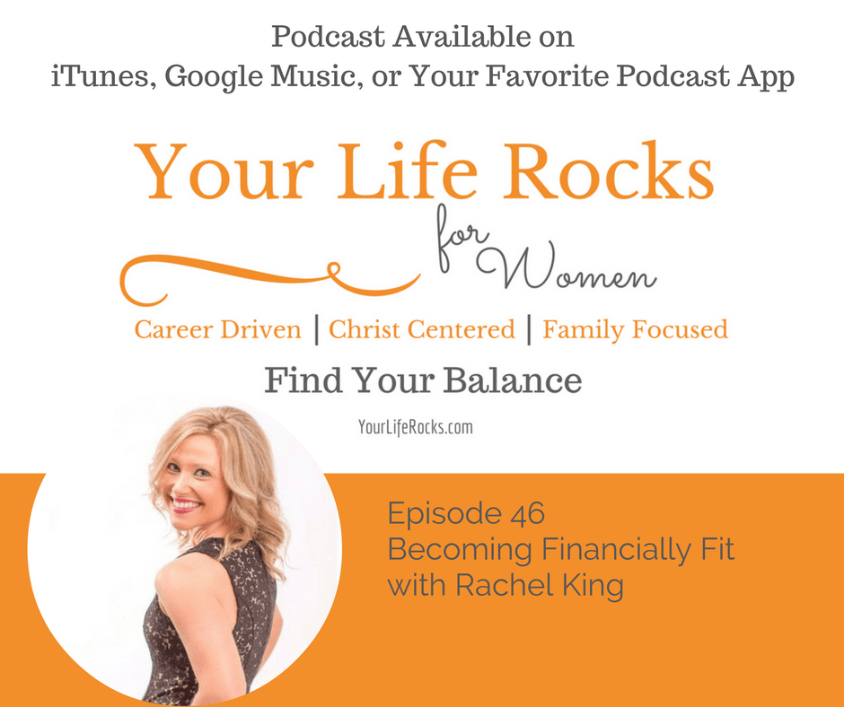 Episode 46: Financially Fit with Rachel King