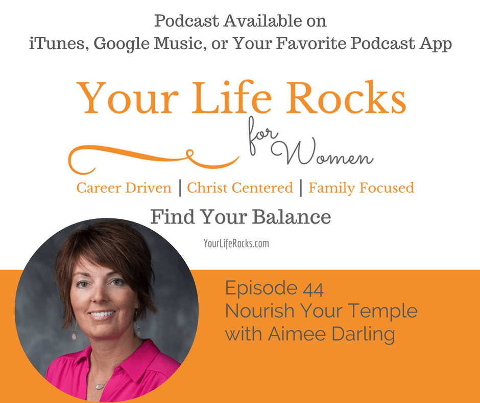 Episode 44: Nourish Your Temple with Aimee Darling