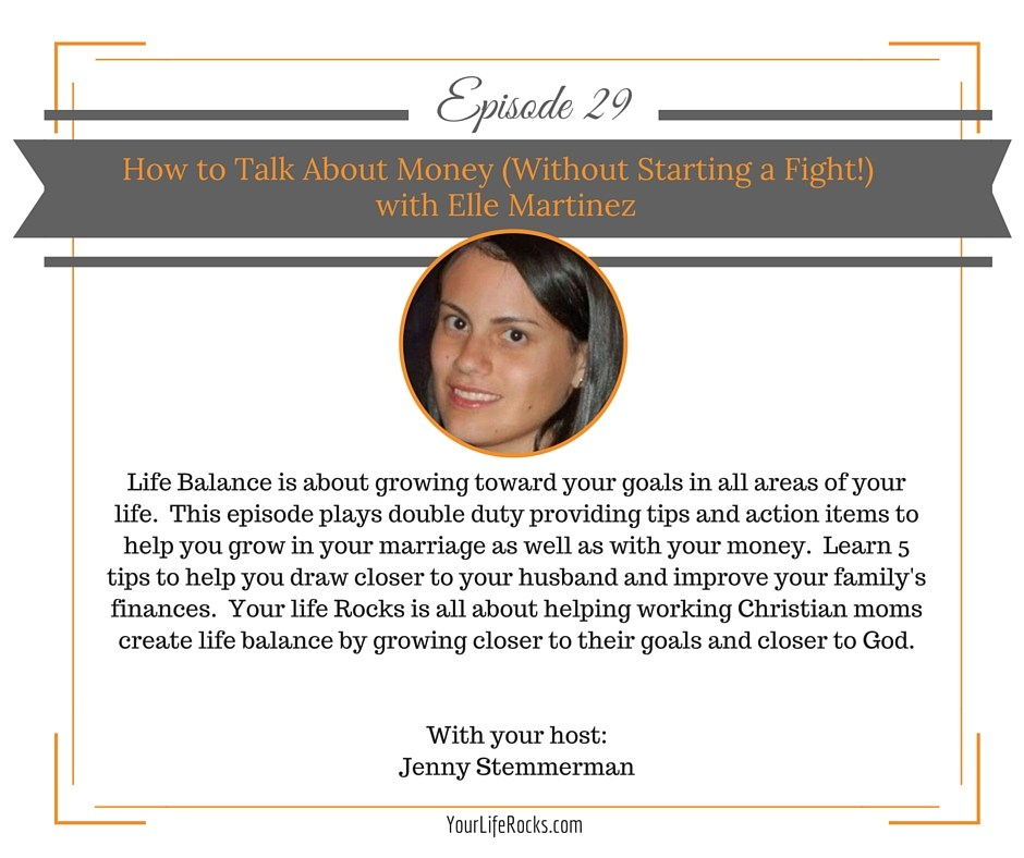 Episode 29: How To Talk About Money (Without Fighting) with Elle Martinez