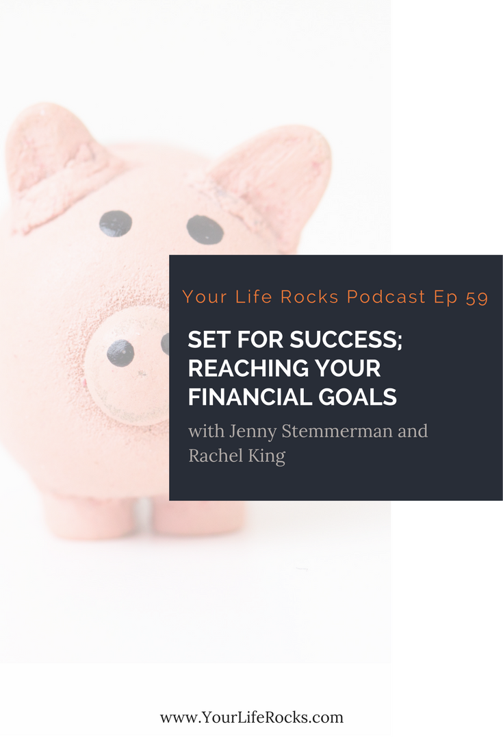Episode 59:  Set for Success; Reaching For Your Financial Goals