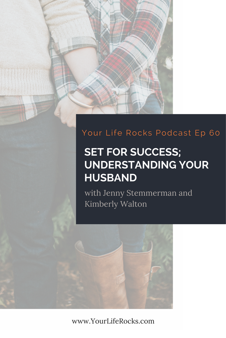 Episode 60:  Set For Success; Understanding Your Husband