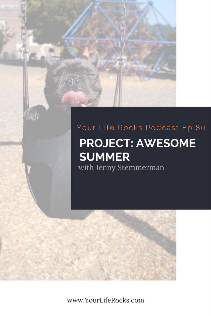 Episode 80: Project Summer Awesomeness