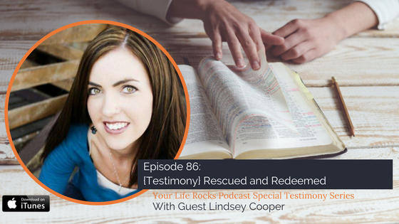 Episode 86: {Testimony} Rescued and Redeemed