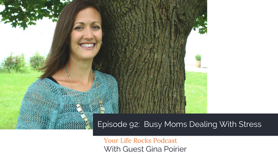 Episode 92: Busy Moms Dealing With Stress