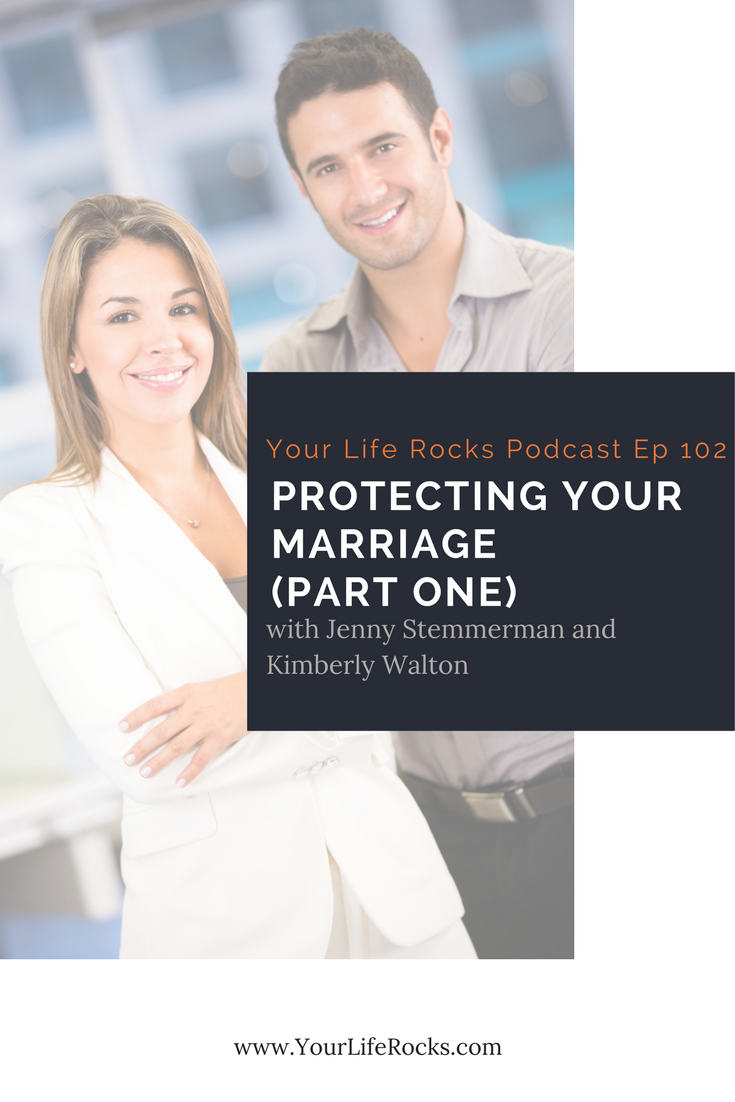 Episode 102:  {Marriage} Protecting Your Marriage with Kimberly Walton (Part One)