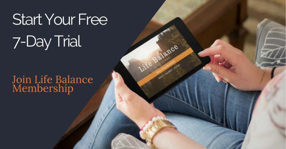 Thank you to our sponsor, Life Balance membership. Learn from the online courses, tools and resources how to cut the chaos and create balance for all areas of your life. Start your free trial by going to  LifeBalanceMembership.com
