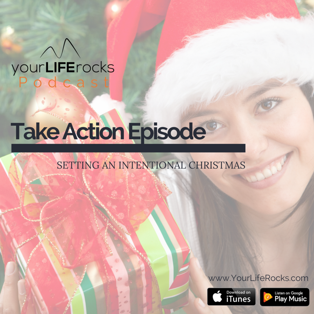 Episode 109: {Holiday Sanity} Setting an Intentional Christmas