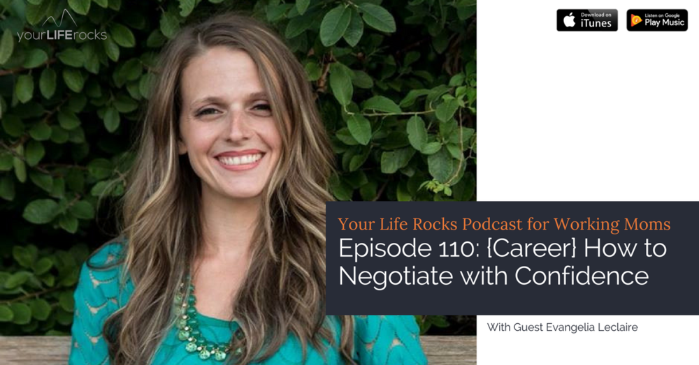 Episode 110: {Career} How to Negotiate with Confidence
