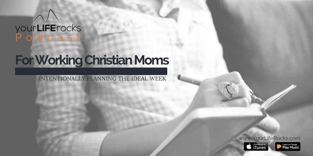 Episode 127: Intentionally Planning Your Ideal Week