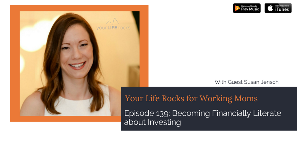 Episode 139: Becoming Financially Literate About Investing