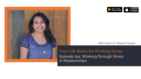 Episode 154: Working through Stress in Relationships