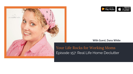 Episode 157: Real Life Home Declutter