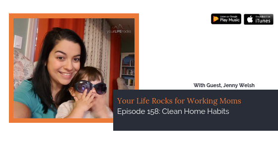Episode 158: Clean Home Habits