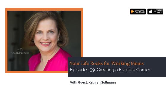 Episode 159: Creating a Flexible Career