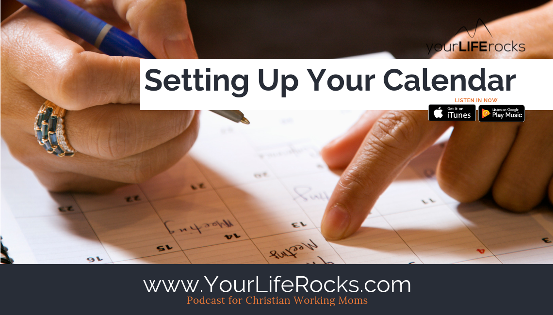 Episode 171: Setting Up Your Calendar