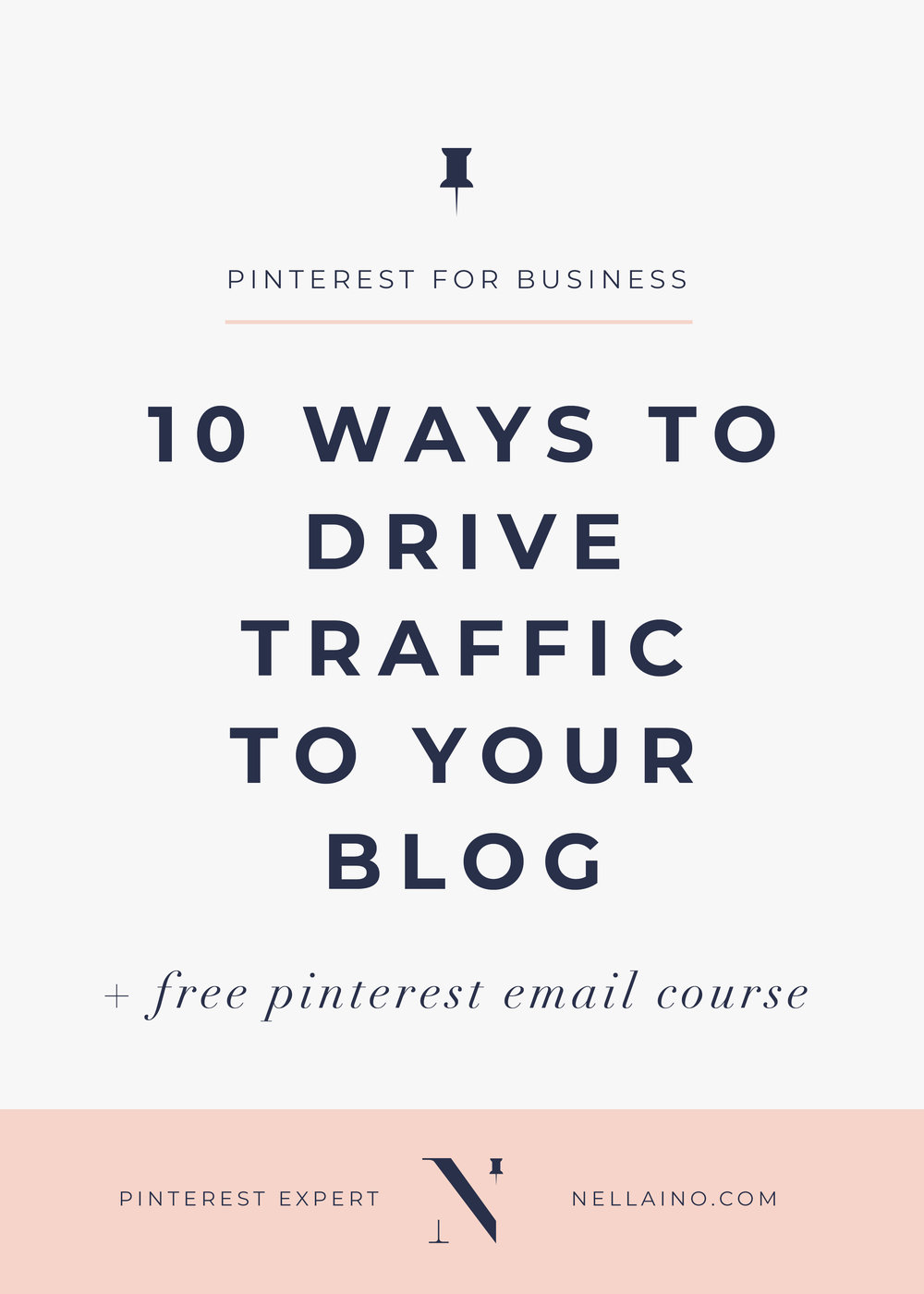 Use-Pinterest-to-drive-traffic-to-your-blog-by-Nellaino.jpg