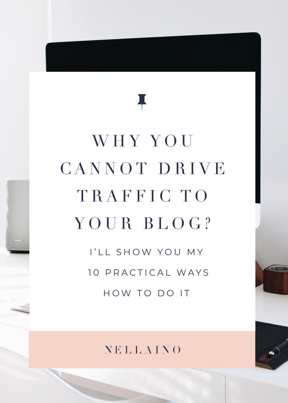 How-to-drive-traffic-to-your-blog-by-Nellaino.jpg
