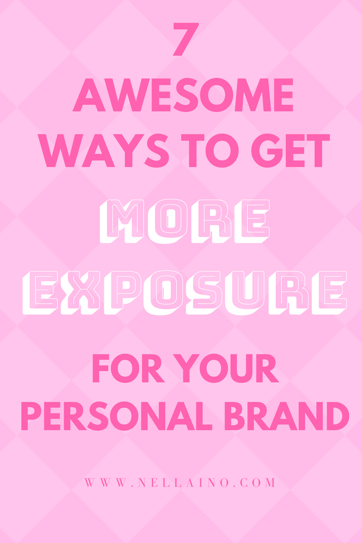 7 AWESOME WAYS TO GET MORE BRAND RECOGNITION FOR YOUR PERSONAL BRAND VIA PINTEREST. www.nellaino.com #brandexposure #pinteresttips #personalbrand #branding
