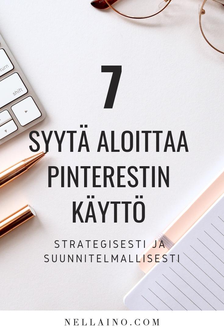 Strateginen Pinterestin käyttö by Nellaino www.nellaino.com
