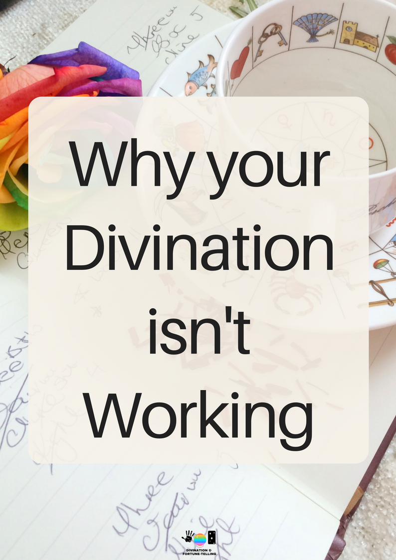 Why your method of divination or fortune telling isnt working and you cannot predict the future. Why is your Tarot or lenormand cards not giving you answers? Why are you finding astrology difficult? How can you give better readings? This post explains