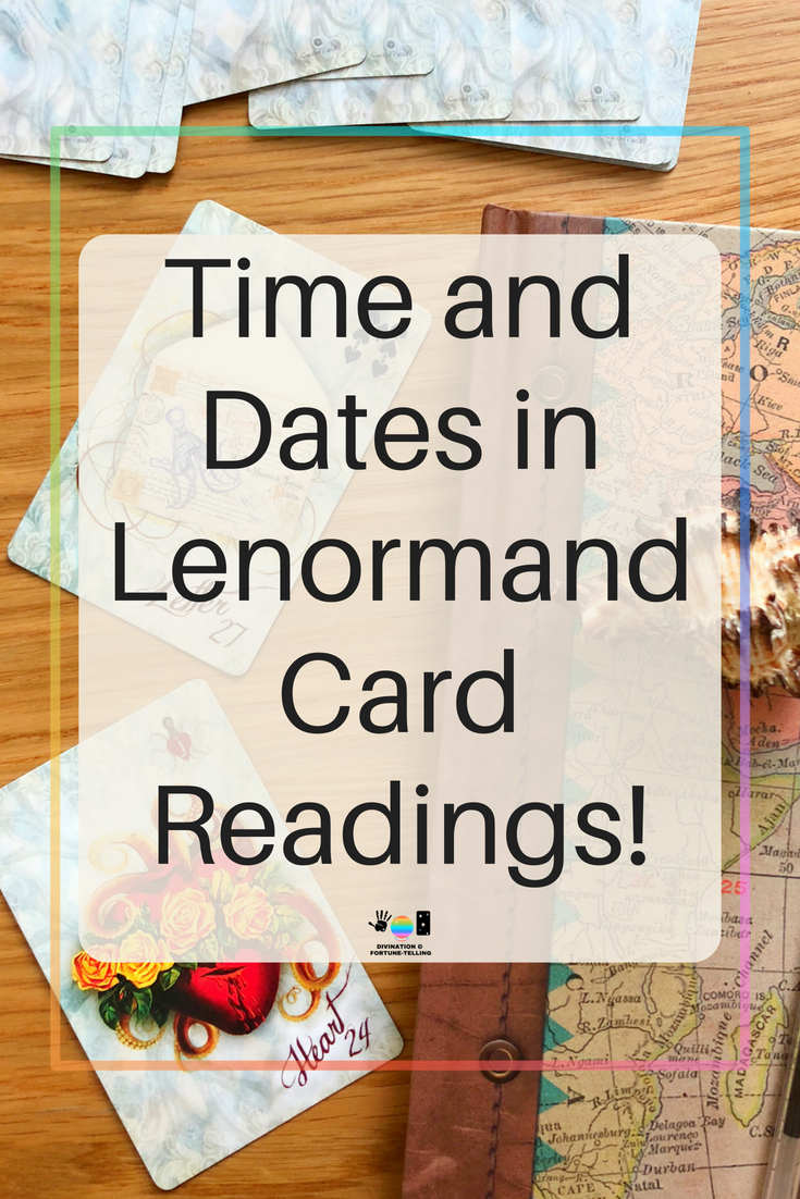 Art Illustration: How to date and time events using Lenormand oracle cards. Lenormand has its own meanings and interpretations for timing and does not require any special spreads for answering your questions and making predictions. You can use a grand tableau, one card or combinations. Here are timing tips for those just learning. Includes free cheat sheet ebook. – Divination and Fortune Telling.