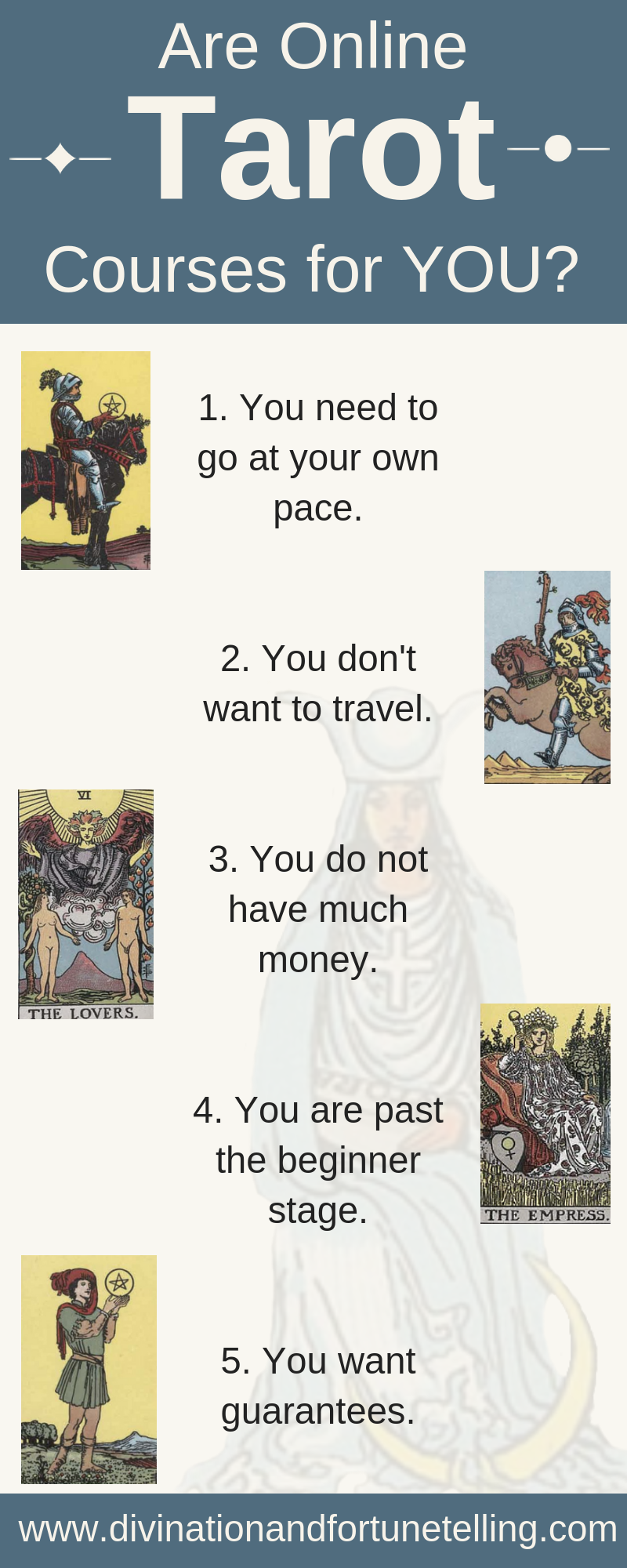 Art and Illustration: Chart showing if online Tarot card courses are for you. If you're a beginner who is trying to learn how to read Tarot cards, then improve your reading abilities with a internet course may be good for you! Here are some tips! Deck is the Rider Waite Smith Tarot deck - divination and fortune-telling.