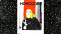 Queercore: How To Punk A Revolution   : (Caption) Donna Dresch cover of Homocore (colored)