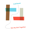 """Get My Shit Together""  single cover art.  Click for hi-res."