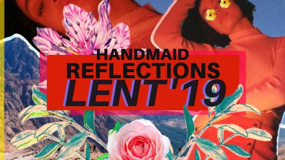 HANDMAID Lent Thumbnail.png