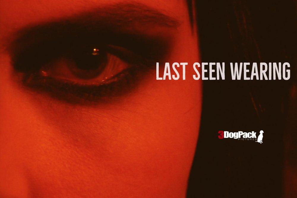"""Last Seen Wearing"" | 3 Dog Pack Pictures | dir. Elizabeth Lippman"