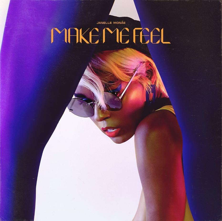 Album Single Cover for 'Make Me Feel'Janelle Monáe
