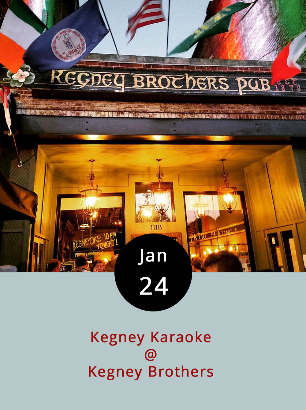 If it's Tuesday, that means karaoke night at Kegney Brothers. And, if it's Kegney Brothers (and it is), then there's an excellent selection of beer on tap, an impressive variety of Irish whiskeys on the top shelf, and hearty pub fare on the menu. The singing, which is often hosted by our pal Hope Irons, begins at 10 p.m. Kegney Brothers is located at 1118 Main St.; call (434) 616-6691 or click    here    for more info.