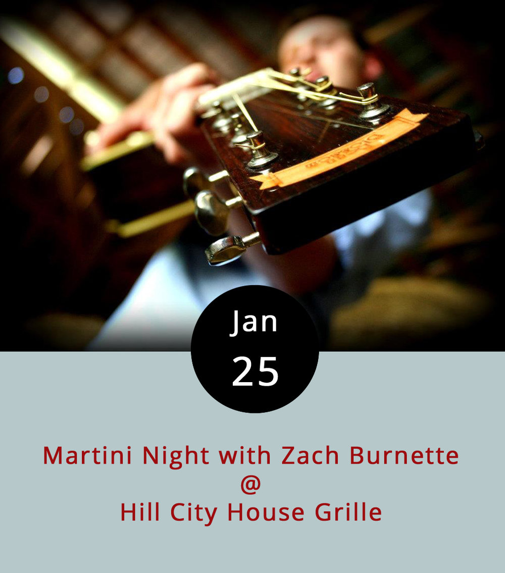"It's a triple threat most Wednesdays at the Hill City House: five dollar martinis, a ""Girls' Night Out"" theme, and local country crooner Zach Burnette on the bill. Americana classics just about every Wednesday for the foreseeable future. The Hill City bar menu features wings and other tasty things. The action starts at 7 p.m. and runs until 10 p.m., and there's no cover charge. The Hill City House Grille is located at 7001 Timberlake Road in Lynchburg; call (434) 237-6110 for more info, or click    here   ."