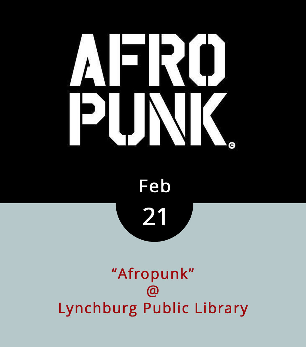 In 2003, a tattoo artist by the name of James Spooner documented a largely overlooked and untold piece of the American punk and hardcore experience in his now seminal film  Afro-Punk . It featured footage of the blistering DC punk band Bad Brains and other African-American artists in the mostly white punk hardcore underground, as well as interviews with Fishbone, Dead Kennedys, and the Brooklyn band TV on the Radio. That begat an annual Afropunk Festival in Brooklyn, which launched in 2005 and has since spread to other cities (Atlanta, Paris, London). It's truly a fascinating and inspiring part of the punk story. As part of the Lincoln Center Out of Doors outreach program and African-American History Month, the  Lynchburg Public Library  (2315 Memorial Dr.) presents an evening of screenings of  Afropunk Festival  highlights from 6-8 p.m. in the Community Meeting Room. Call (434) 455-6310 for more info.