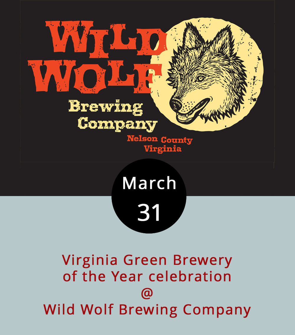 "Located in Nelson County, right in the heart of what's become known as the Brew Ridge Trail, Wild Wolf Brewing Company (2461 Rockfish Valley Hwy.) has become one of the mainstays of Central Virginia's craft beer renaissance. In addition to the brewery itself, they've got a full ""farm-to-fork"" restaurant, an outdoor beer garden with a koi pond, and pretty fantastic view of the mountains. And Wild Wolf now holds bragging rights to being the greenest brewery in the state for the second year in a row, thanks to the Virginia Green Travel Alliance. Wild Wolf celebrates their Green Brewery of the Year designation with a full day of fun beginning at 11:30 a.m., including $5 growler refills until 6 p.m., a special menu from chef Chris Jack, and live music by Charlottesville's The Ragnarockers from 7-10 p.m. Click  here  for more info, or call (434) 361-0088"