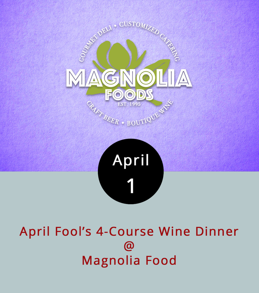 So, we don't have the menu details just yet, but we do know that the kitchen and the wine specialists at Magnolia Foods (2476 Rivermont Ave.) are hard at work pairing food and drink for a four-course April Fool's wine dinner. We will, however, keep you posted and let you know as soon as the menu is ready. In the meantime, reservations are $60 per person, and they are required. The dinner runs from 7-9:30 p.m. You can find out more about Magnolia Foods  here , or call (434) 528-5442.