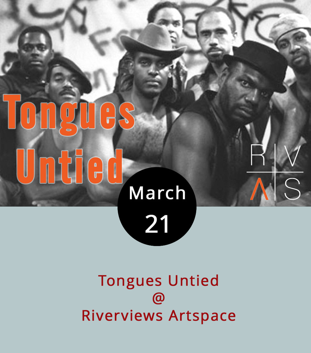 If you think 2017 is a complicated time for issues relating to race and sexual orientation, then you might want to time travel back to the not-so-halcyon days of 1989, when director Marlon Riggs unleashed his now seminal semi-documentary  Tongues Untied . The film, which is being featured at this year's Berlin International Film Festival, explores the lives of gay black men through the lens of the filmmaker's own experiences, the civil rights movement, the AIDS epidemic, and other socio-political phenomena. It's being show this evening at 7 p.m. in the theater at  Riverviews Artspace  (901 Jefferson St.). Randolph College film professor Andi Miller will be on hand to introduce the film and to facilitate a discussion after the screening. It's free; call (434) 847-7277.