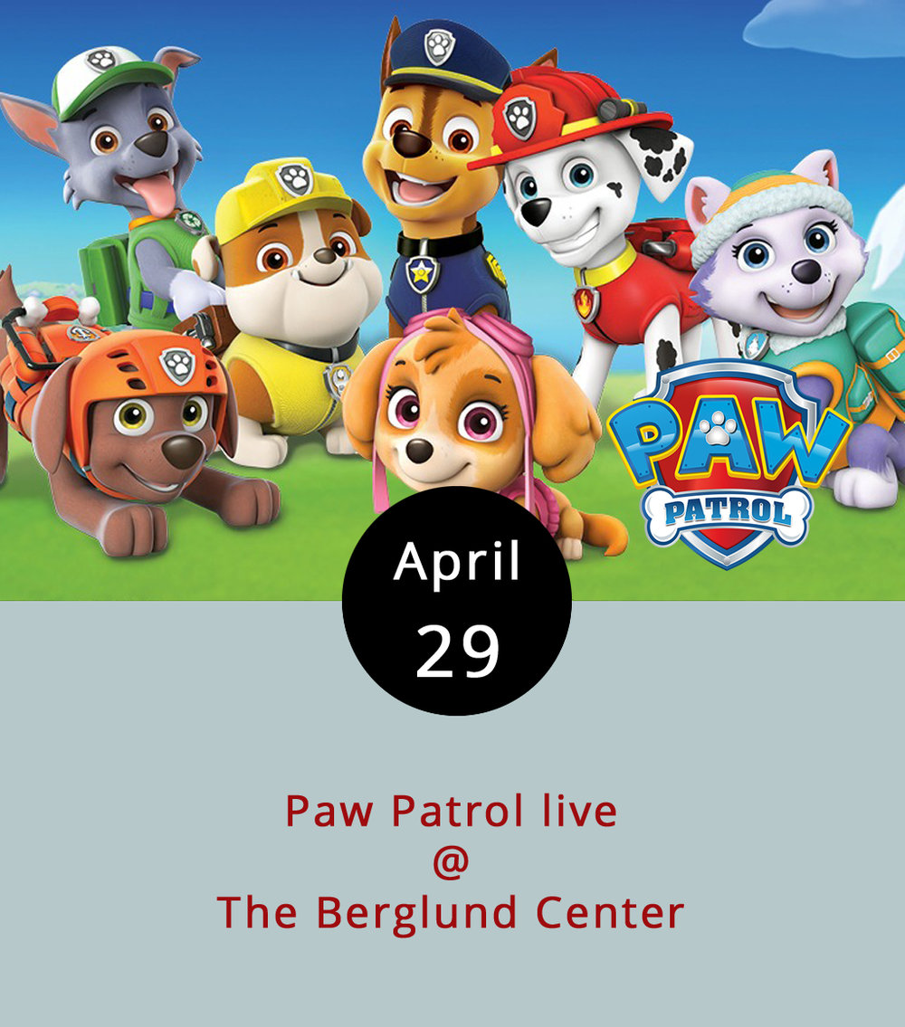"We have a soft spot for cartoon quadrupeds who specialize in rescue missions and other heroic feats. So, we're quite happy to see the cast of Nickelodeon's  Paw Patrol  coming to life in ""Race to the Rescue."" Ryder, Chase, Marshall, Rocky, Rubble, Zuma, Skye, and even Everest will be in the house at Roanoke's Berglund Center (710 Williamson Rd. NE), searching for Mayor Goodway, who is rumored to have gone missing on the day of the Great Adventure Bay Race. It's billed as an action-packed, musical adventure for the whole family, we're into that sort of thing too. There are four performances, April 29 and 30 at 10 a.m. and 2 p.m. Tickets go for $18, $27, $37, $52, and $102 (that's the VIP package). Call (877) 482-8496, or click  here ."